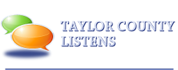 Taylor County Listens